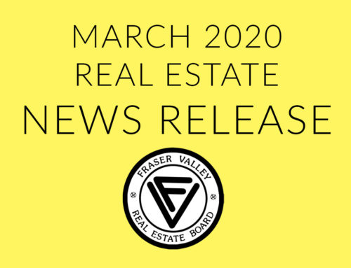 MARCH SALES AND NEW LISTING DATA SHOW PRELIMINARY IMPACT OF COVID-19 ON FRASER VALLEY HOUSING MARKET