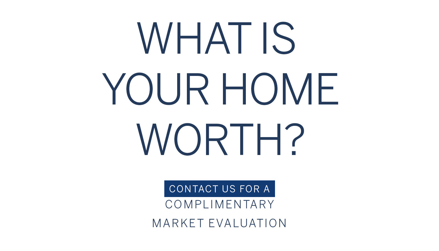 Complimentary Market Evaluation of your home