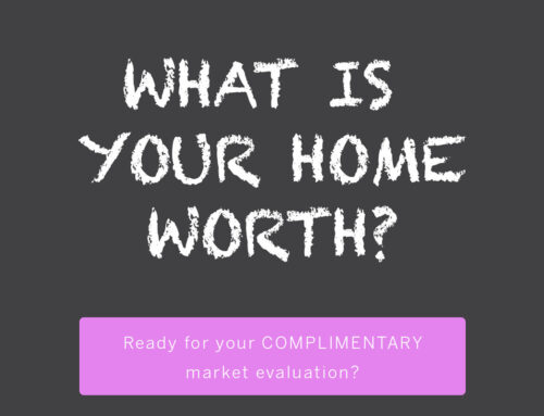 BOOK A COMPLIMENTARY MARKET EVALUATION OF YOUR HOME