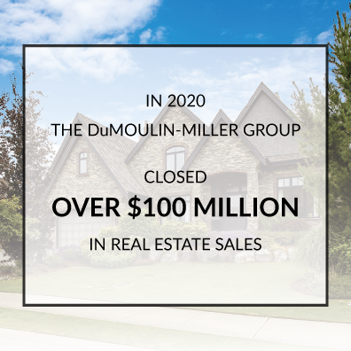 DuMoulin-Miller Group closed over $100 million in real estate sales in 2020