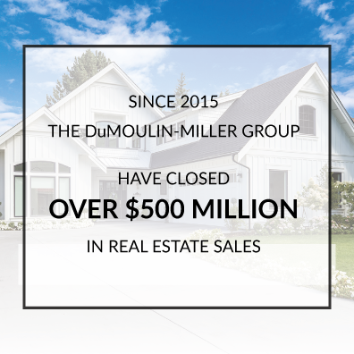 DuMoulin-Miller Group closed over $500 million in real estate sales since 2015